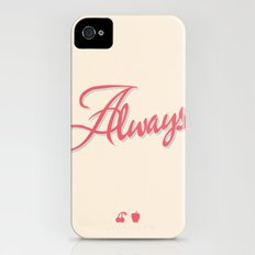 Always iPhone (4, 4s) Slim Case