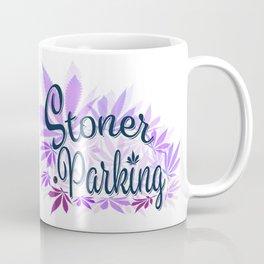 Stoner Parking Coffee Mug