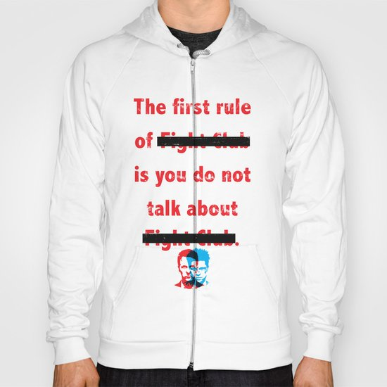 The First Rule of Fight Club... Hoody