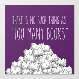 Too Many Books - Purple Canvas Print