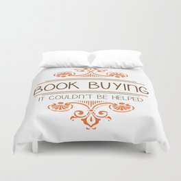 It couldn't be helped Duvet Cover