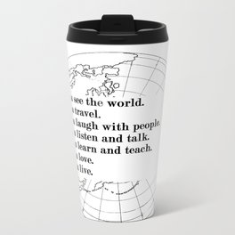 What I want Metal Travel Mug