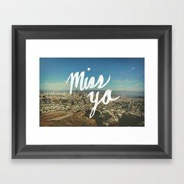 Miss Ya Framed Art Print