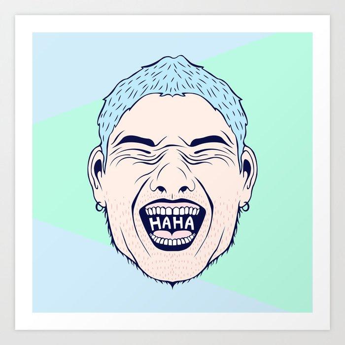 HAHA Art Print