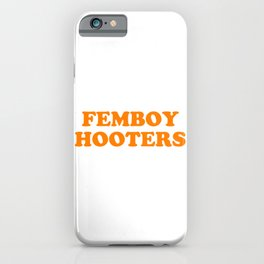Femboy Hooters iPhone Case