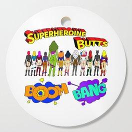 Superheroine Butts BOOM BANG Cutting Board