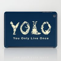 yolo iPad Cases featuring YOLO by Coffee Man