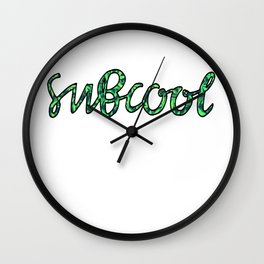 what's cooler than being cool? Wall Clock