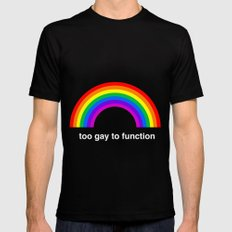 Too Gay To Function Black MEDIUM Mens Fitted Tee