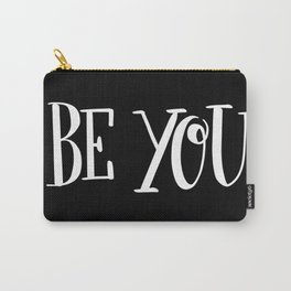Be You: black Carry-All Pouch