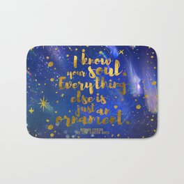 I know your soul - The star touched queen Bath Mat