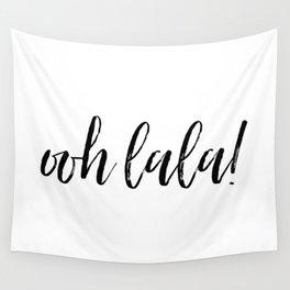 ooh lala! Wall Tapestry