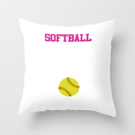 Softball There's Nothing Soft About it Funny T-shirt Throw Pillow