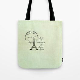 White Paris is Always a Good Idea Audrey Hepburn  Tote Bag