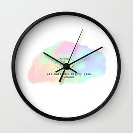All Hail the Mighty Glow Clowd (Pillow Talk) Wall Clock