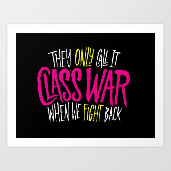 Class War Art Print