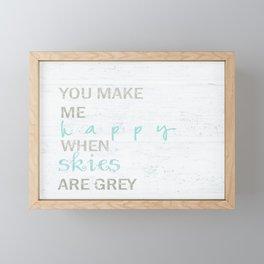 YOU MAKE ME HAPPY  Framed Mini Art Print