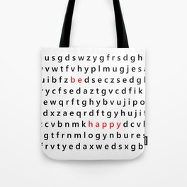Be Happy - Inspirational, happy, smiley, smiling quote, positive message, black and white typography Tote Bag