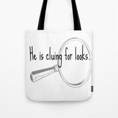 He's cluing for looks... Drunk Sherlock Tote Bag