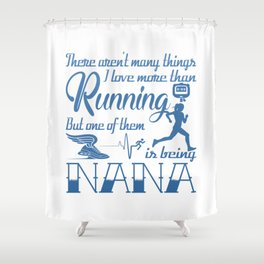 Running Nana Shower Curtain
