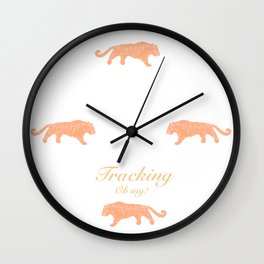 Tracking - Oh my! Wall Clock