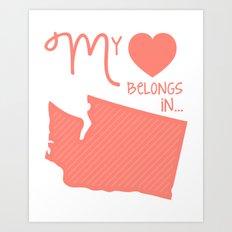 My Heart Belongs in Washington Art Print