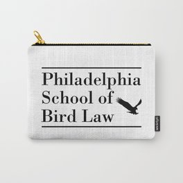 Philadelphia School of Bird Law Funny Carry-All Pouch