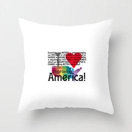 Improving America  Throw Pillow