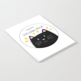 You're stressing meowt Notebook
