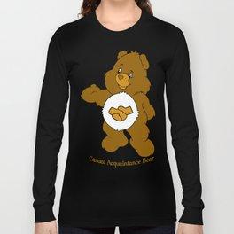 Casual Acquaintance Bear Long Sleeve T-shirt