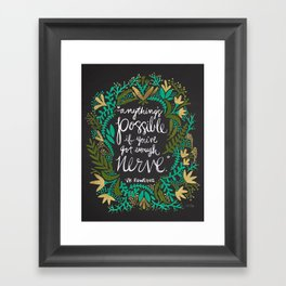 Anything's Possible on Charcoal Framed Art Print
