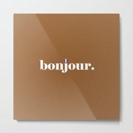 Bonjour - Nutmeg Metal Print