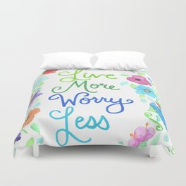 Live More Worry Less 2 Duvet Cover