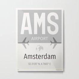 AMS airport Europe airports Metal Print