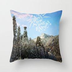 Never lose your sense of wonder-mountains Throw Pillow