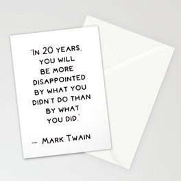 Inspirational quote by  Mark Twain Stationery Cards