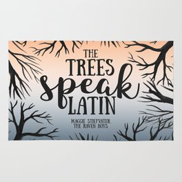 The trees speak latin - Maggie Stiefvater Rug