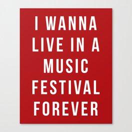 Live Music Festival Quote Canvas Print