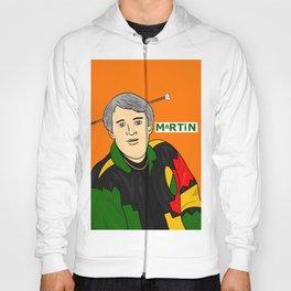 MARTIN!! Hoody