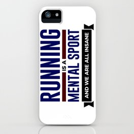 Running Is Mental iPhone Case