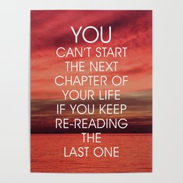 The Next Chapter Life Quote Poster
