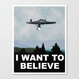 Enterprise - I Want to Believe Canvas Print