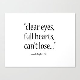 Friday Night Lights quote, coach Taylor, Typography Canvas Print