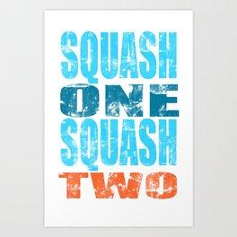 SQUASH ONE SQUASH TWO Art Print