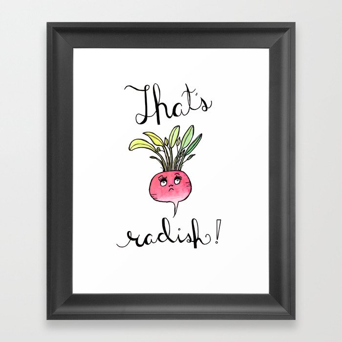 Ilration That S Radish Food Art Kitchen Puns Framed Print By Paulinafricke Society6