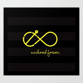 Anchored Forever Art Print