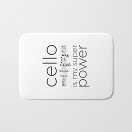 Is cello your super power? (white) Bath Mat