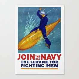 Join The Navy -- The Service For Fighting Men Canvas Print