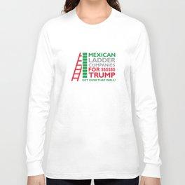 Mexican Ladder Companies Long Sleeve T-shirt