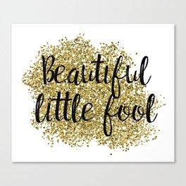 Beautiful little fool - golden jazz Canvas Print